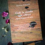 Franco Arminio — Cedi la strada agli alberi