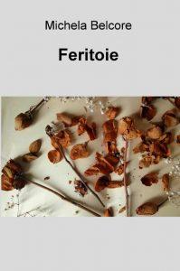 Feritoie - Michela Belcore - Poesia